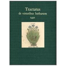 Tractatus de virtutibus herbarum. Ediz. in facsimile