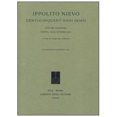 Ippolito Nievo centocinquant'anni dopo. Atti del Convegno (Padova, 19-21 ottobre 2011)