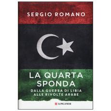 Quarta sponda. La guerra di Libia 1911-1912 (La)