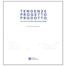 Tendenze, progetto, prodotto. Una ricerca sulla filiera del «furniture design»
