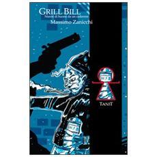 Grill Bill. Niente di buono da un cadavere