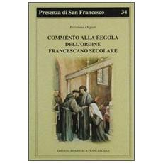 Commento alla regola dell'Ordine francescano secolare