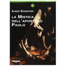 La mistica dell'apostolo Paolo