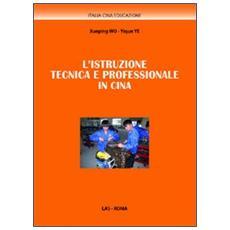 L'istruzione tecnica e professionale in Cina