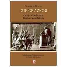 Due orazioni. Oratio valedictoriaOratio consolatoria