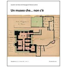 Museo che. . . non c'� (Un)