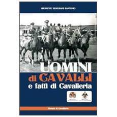 Uomini di cavalli e fatti di cavalleria
