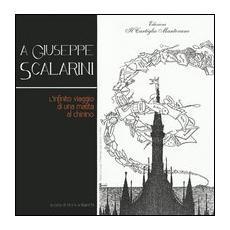 A Giuseppe Scalarini. L'infinito viaggio di una matita al chinino