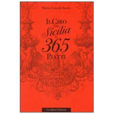 Il giro della Sicilia in 365 piatti