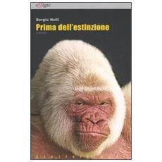 Prima dell'estinzione