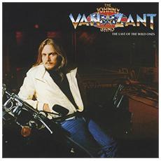 Johnny Van Zant Band - Last Of The Wild Ones