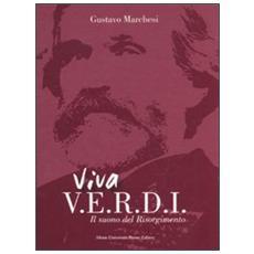 Viva Verdi. Il suono del Risorgimento