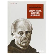 Giuseppe Sodano. Un patriota meridionale