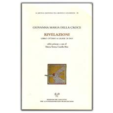 Rivelazioni. Libro ottavo a laude di Dio. Testo latino a fronte
