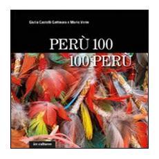 Perù 100, 100 Perù