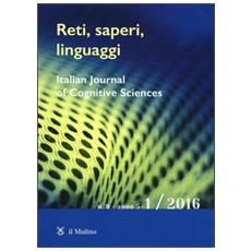 Reti, saperi, linguaggi (2016) . Vol. 1