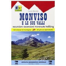 Guida n. 6/1 Monviso e le sue valli. Valli Varaita, Bellino e Pontechianale, valle del Guil