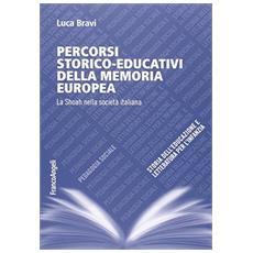Percorsi storico-educativi della memoria europea. La Shoah nella società italiana