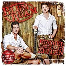 Blum Buam - Himmelherrschaftszeiten