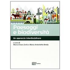 Paesaggi e biodiversità. Un approccio interdisciplinare