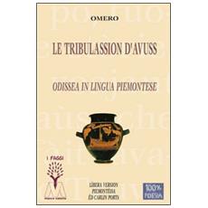 Le tribulassion d'Avuss. Odissea in lingua piemontese