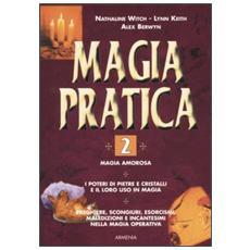 Magia pratica. Vol. 2