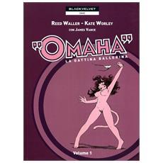 Omaha. La gattina ballerina. Vol. 1