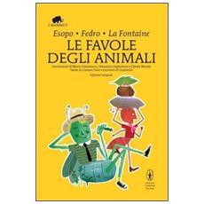 Le favole degli animali. Testo greco e latino a fronte. Ediz. integrale