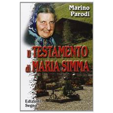 Il testamento di Maria Simma