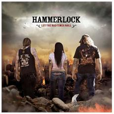 Hammerlock - Let The Bad Times Roll