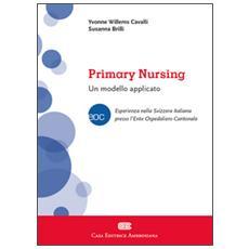 Primary nursing. Un modello applicato