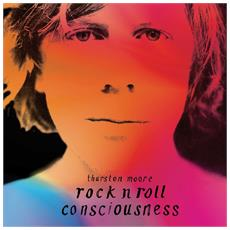 Thurston Moore - Rock'N Roll Consciousness (2 Lp)