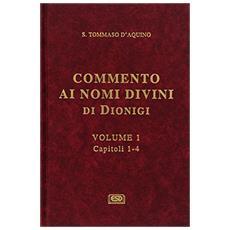 Commento ai nomi divini di Dionigi. Vol. 1
