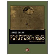 Piccola enciclopedia storica del paracadutismo