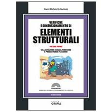 Verifiche e dimensionamento di elementi strutturali. Con CD-ROM