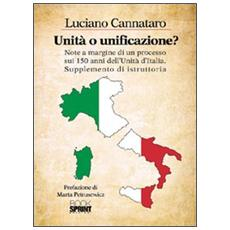 Unità o unificazione? Note a margine di un processo sui 150 anni dell'unità d'Italia supplemento di istruttoria
