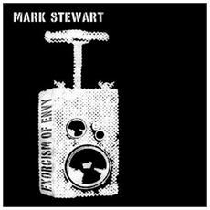Mark Stewart - Exorcism Of Envy (2 Lp)