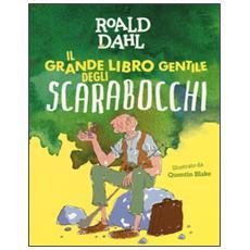 Il grande libro gentile degli scarabocchi. Ediz. a colori