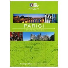 Parigi. Il gusto del viaggio