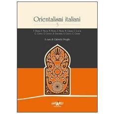 Orientalismi italiani. Vol. 3