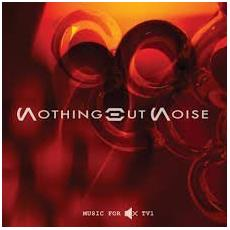 Nothing But Noise - Music For Muted Tv1