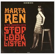 Marta Ren & The Gro - Stop Look Listen