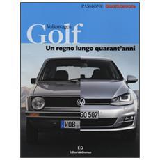 Golf. Un regno lungo quarant'anni. Ediz. illustrata
