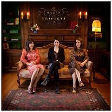 Haden Triplets - Haden Triplets