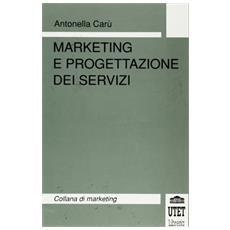 Marketing e progettazione dei servizi