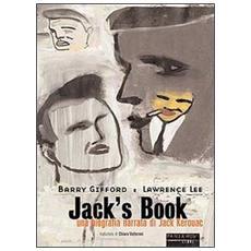 Jack's book. Una biografia narrata di Jack Kerouac