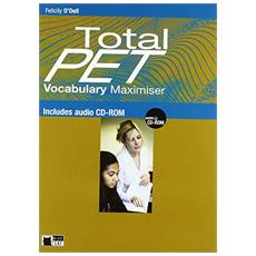 Total PET. With vocabulary maximiser. Student's book. Con CD-ROM