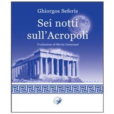 Sei notti sull'Acropoli