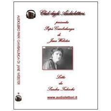 Papà Gambalunga. Audiolibro. CD Audio formato MP3