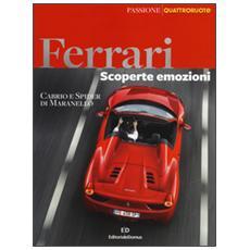 Ferrari. Scoperte, emozioni. Cabrio e spider di Maranello